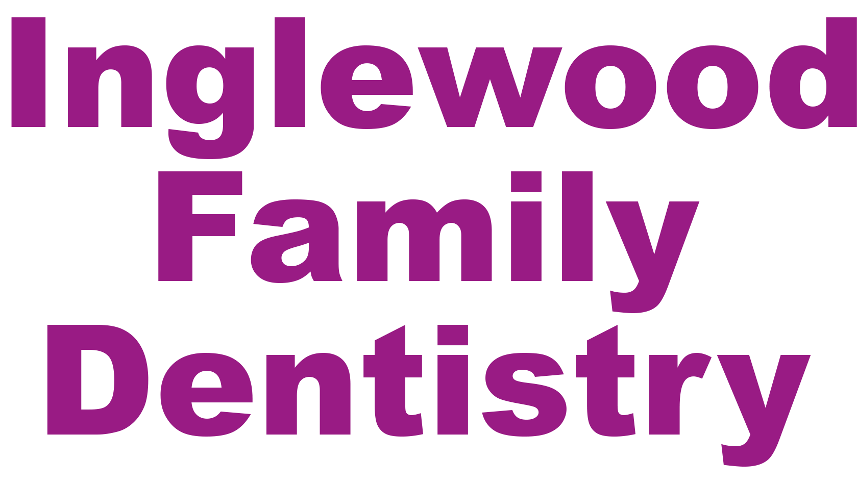 Inglewood Family Dentistry